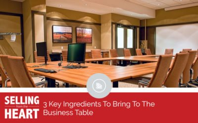 3 Key Ingredients To Bring To The Business Table