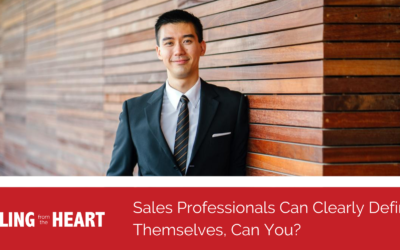 Sales Professionals Can Clearly Define Themselves, Can You?