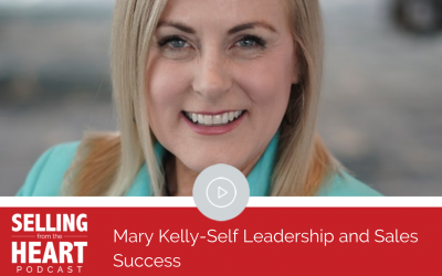 Mary Kelly- Self-Leadership and Sales Success