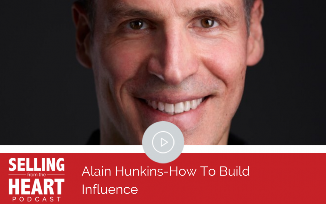 Alain Hunkins-Building Influence