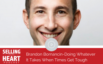 Brandon Bornancin-Doing Whatever It Takes When Times Get Tough