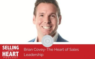 Brian Covey-The Heart of Sales Leadership