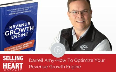 Darrell Amy-How To Optimize Your Revenue Growth Engine