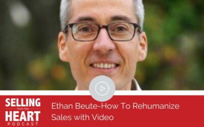 Ethan Beute-How To Rehumanize Sales with Video