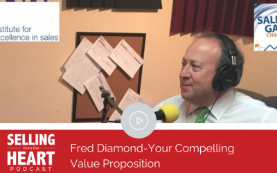 Fred Diamond-Your Compelling Value Proposition