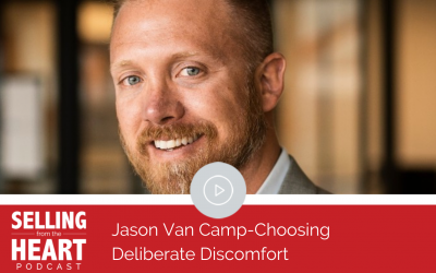 Jason Van Camp-Choosing Deliberate Discomfort