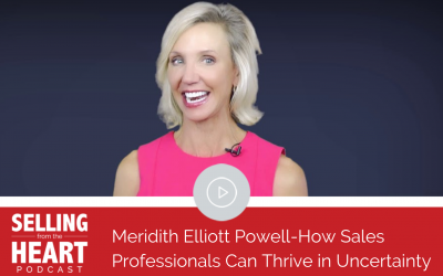 Meridith Elliott Powell-How Sales Professionals Can Thrive in Uncertainty