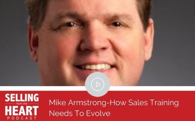 Mike Armstrong-How Sales Training Needs To Evolve