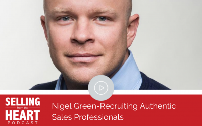 Nigel Green-Recruiting Authentic Sales Professionals
